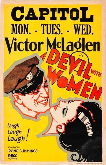 Filme: A Devil with Women (O Querido das Mulheres, 1930). Direção: Irving Cummings. Elenco: Victor McLaglen, Mona Maris, Humphrey Bogart.