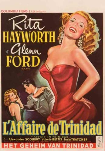 Pôster do filme Affair in Trinidad (Uma Viúva em Tinidad, 1952).  Direção: Vincent Sherman Elenco: Rita Hayworth e Glenn Ford.