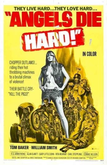 Filme: Angels Die Hard (Motoqueiros Selvagens, 1970). Direção: Richard Compton. Elenco: Tom Baker, William Smith e Carl Steppling.