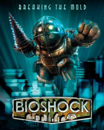 Bioshock - Breaking the Mold