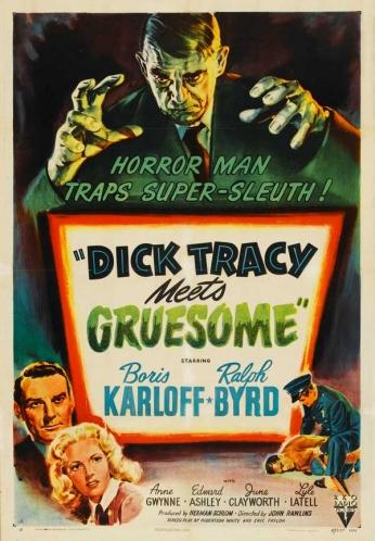 Filme: Dick Tracy Meets Gruesome (Dick Tracy Contra o Monstro, 1947) Direção: John Rawlins Elenco: Boris Karloff, Ralph Byrd, Anne Gwynne