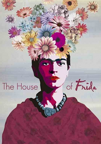 Frida Kahlo - The House of Frida