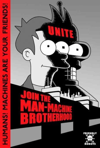 Futurama - Join The Man-Machine Brotherhood