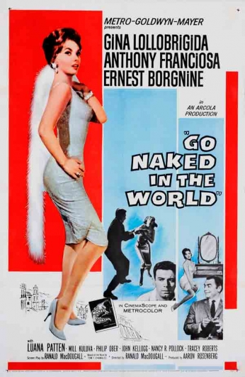 Filme: Go Naked in the World (Nua no Mundo, 1961).