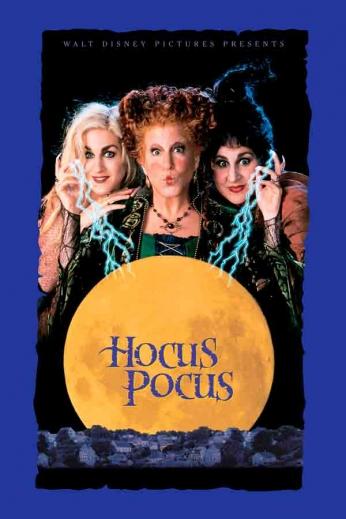 Filme: Hocus Pocus (Abracadabra, 1993). Direção: Kennt Ortega. Elenco: Bette Midler, Sarah Jessica Parker e  Kathy Nalimy.