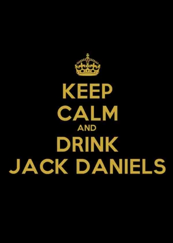 Jack Daniel's - Keep Calm and Drink Jack Daniel's - Crown