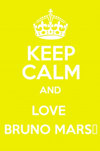 Keep Calm and Love bruno Mars