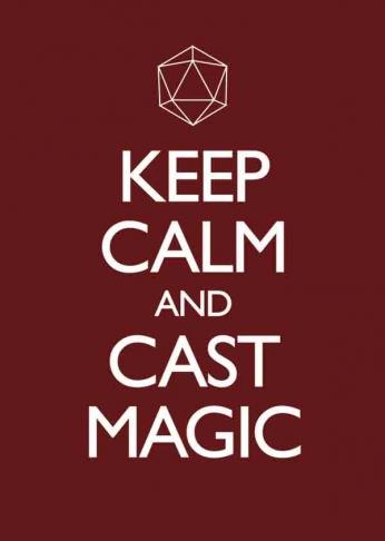 Keep Calm and Cast Magic