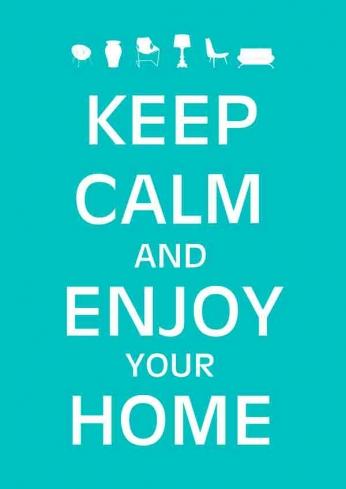 Keep Calm and Enjoy Your Home (Blue)