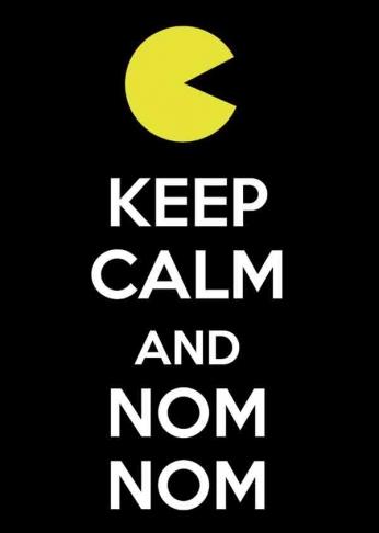 Keep Calm and Nom Nom