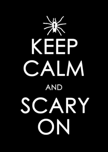 Keep Calm and Scary On (Spider)