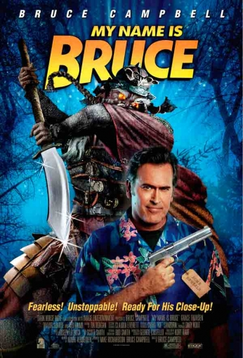 Filme: My Name is Bruce (2007).