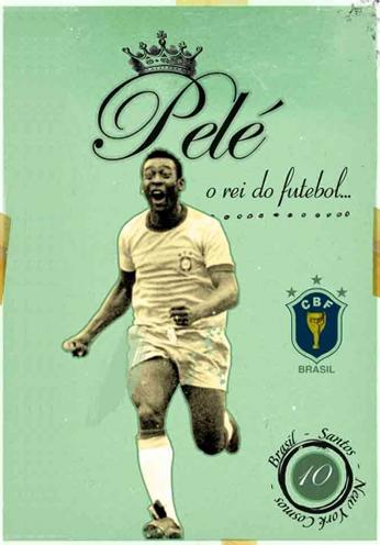 Pelé - O Rei do Futebol
