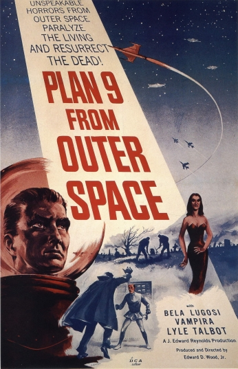 Plan nine from outer space.