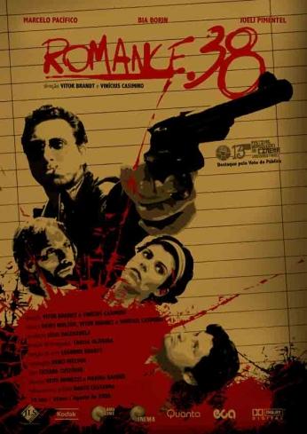 Filme: Romance .38 (2008). Direção: Vitor Brandt, Vinícius Casimiro. Elenco: Bia Borin, José Roberto Jardim, Marcelo Pacifico.
