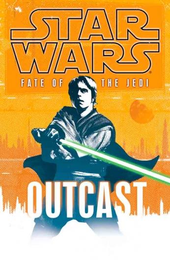 Star Wars - Fate Of The Jedi - Outcast