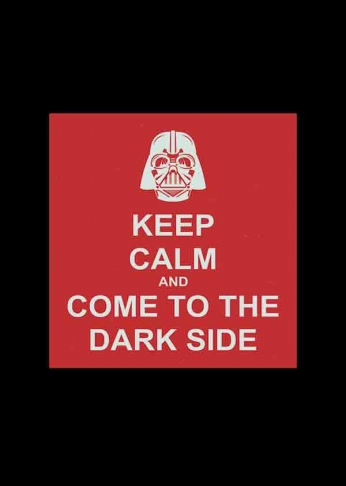 Star Wars - Keep Calm and Come To The Dark Side