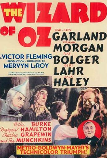 Filme: The Wizard of Oz (O Mágico de Oz, 1939). Direção: Victor Fleming. Elenco: Judy Garland, Frank Morgan, Ray Bolger.